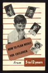 """5 Recipe booklets - """"How to plan meals for children from; 21109"""