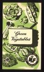 """Ministry of Food leaflet No.1. - """"Green vegetables""""; 21127"""
