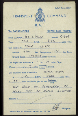 R.A.F. form 1256F - flight message to passengers from R.A.F. transport command navigator on flight to Kuala Lumpur - (photocopies in hut 9); 2687