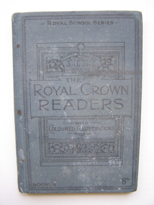 The Royal Crown Reader (Book one); a reading exerc...