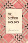 The Scottish Cook Book ; John Long & Co., Ltd., John Long & Co., Ltd.; 1950's; Ephemera Box 1 Recipes