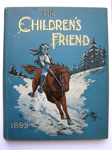The Children's Friend, 1899.; 1899; 2010.104.3