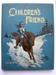 The Children's Friend, 1899.; 1899; 2010.104.3