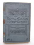 James Grigg: The Royal Crown Infant Reader; 1912; 2012.75.1