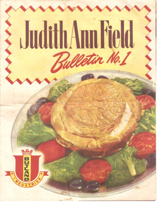 Judith Ann Field Bulletin No. 1; Butland Industries Limited, Auckland; 1950's; Ephemera Box 1 Recipe Books