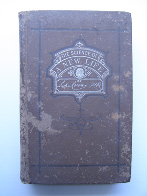 The science of a new life. Arthur White Collection. ; J.S. Ogilvie; 1869; 2012.101.1