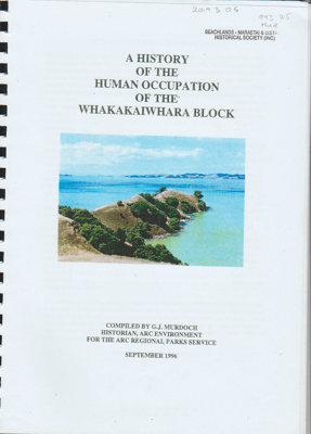 A history of the human occupation of the Whakakaiwhara Block; Murdoch, G. J. (Graeme John), 1947-; 1996; 2019.3.05