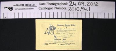 Invitation Ball Otamatea Mounted Rifles; Otamatea Mounted Rifles; 1911; 2010_94_1