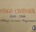 Books, Otago Centennial, 1848-1948; Otago Centennial Association (Inc); 1948; CT3093 d, e