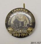 Badge, commemorative ; [?]; c1940; 2011.157