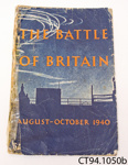 Booklet [The Battle of Britain] ; His Majesty's Stationery Office; c1940; CT94.1050b