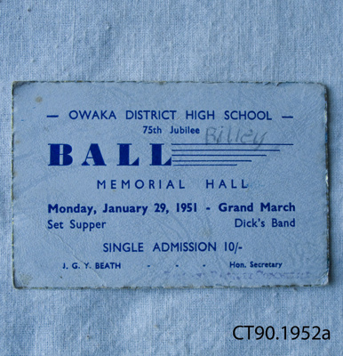 Ticket, Admission ticket, Owaka District High School 75th Jubilee Ball, 1951; 1951; CT90.1952a