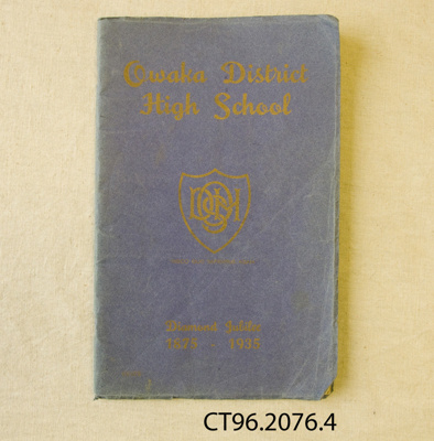 Booklet, Owaka District High School Diamond Jubilee, 1875-1935; Coulls Somerville Wilkie, Ltd; 1935; CT96.2076.4
