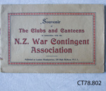 Booklet, Souvenir of the Clubs and Canteens, NZ War Contingent Association.; NZ War Contingent Association; 1914-1918; CT78.802