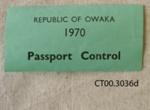 Ephemera, Republic of Owaka, 1970; [?]; 1970; CT00.3036d