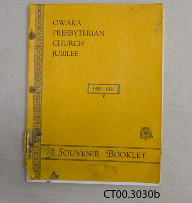 Booklet, Owaka Presbyterian Church Jubilee, 1885-1935; Otago Daily Times and Witness Newspapers Co Ltd; 1935; CT00.3030b