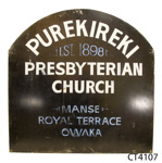 Sign [Purekireki Presbyterian Church]; [?]; [?]; CT4107