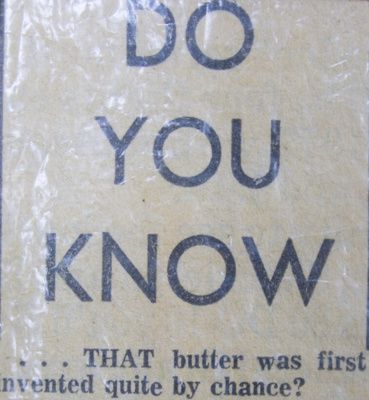 Newspaper clipping, How Butter was Discovered; [?]; [?]; CT83.1112g
