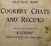 Cookbook, Cookery Chats and Recipes, 1929; Simpson & Williams Ltd; 1929; CT3069h
