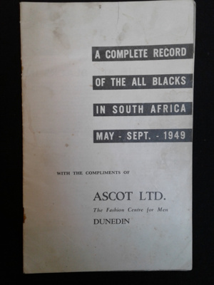 Rugby Booklet, Complete Record of the All Blacks in South Africa, May - September 1949; Ascot Ltd; 1949; 0000.0693