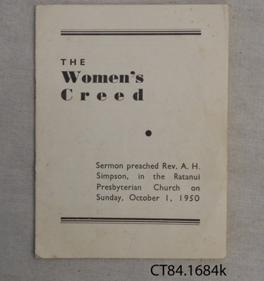 Booklet, The Women's Creed, Ratanui Presbyterian Church, 1950; Rev. A H Simpson; 1950; CT84.1684k