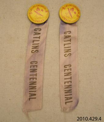 Badges, commemorative [Catlins Centennial]; [?]; 1965; 2010.429.4