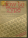 Book: How to Type; Wallace, Josephine R; 1969; 0000.0237