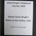 James Brugh - Shipboard Journal, 1853 and his son Dr James Brugh's Notes on the Catlins, 1935 Photo of Isabella Brugh Brief notes on John Anderson of Lower Wyndham, neighbouring runholder; James Brugh; 1853 and 1935; 0000.0808