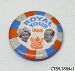 Badge, commemorative [Royal Tour, 1963]; [?]; 1963; CT89.1884a1