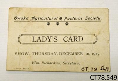 Card, ladies [Owaka A&P Society]; Owaka Agricultural and Pastoral Society; 1925; CT78.549