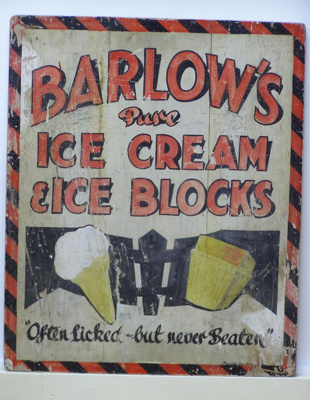 Wooden sign advertising Barlow's Ice-cream.