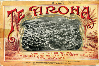 """Te Aroha - One of the Principal Tourist and Health Resorts of New Zealand"", Te Aroha News Co. Ltd.  Te Aroha   New Zealand, 04"