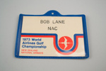 Identification Badge [1973 World Airlines Golf Championship]; National Airways Corporation (New Zealand, estab. 1947, closed 1978); Weltex Limited (estab. 1953); 1973; 2006.252