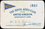 Vivian Walsh's membership card for The Royal Aero Club of the United Kingdom, 1921; Royal Aero Club of the United Kingdom; 1921; 04/071/114