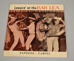 Record [Jumpin' at the Bar Lea]; Tahiti Records; 1959; 2005.27