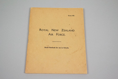 Notebook [Royal New Zealand Air Force]; New Zealand. Royal New Zealand Air Force (New Zealand, estab. 1937); 2005.66