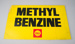 Advertising Sign [Methyl Benzine]; Shell Oil (New Zealand) Limited (estab. 1959); 2016.119.1