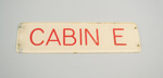 Cabin Sign [Solent Flying Boat Cabin E]; Tasman Empire Airways Limited (New Zealand, estab. 1940, closed 1965); 2006.211