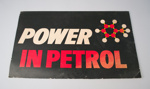 Advertising Sign [Power in Petrol]; Shell Oil (New Zealand) Limited (estab. 1959); 2016.118.1
