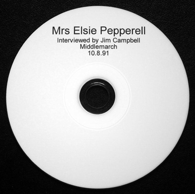Recording; Disc, Compact [Mrs Elsie Pepperell]; Campbell, James Ross (Jim);  10.08.1981; 2011.4.3