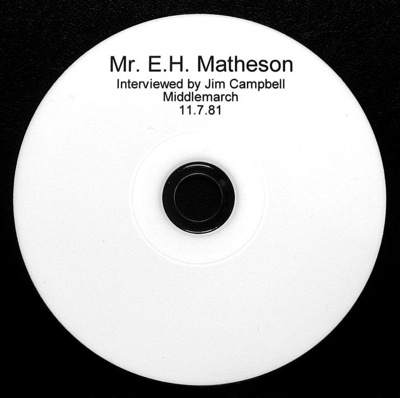 Recording; Disc, Compact [Mr E H Matheson]; Campbell, James Ross (Jim);  11.07.1981; 2011.4.1