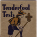 1930's Tenderfoot Tests; 02/2000/2340
