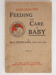 Handbook, Feeding and Care of Baby; King, Sir F Truby; 1945; WY.2005.9