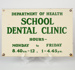 Nameplate, School Dental Clinic; Unknown manufacturer; Unknown; WY.1998.5
