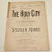 Sheet music, 'The Holy City'; Frederic Weatherly (b.1848, d.1929); 1892; XHH.758