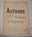 Sheet music, 'Asthore'; Clifton Bingham (b.1859, d.1913), Henry Trotere (b.1855, d.1912), J. B. Cramer & Co. (estab. 1824); 1893; XHH.777