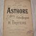Sheet music, 'Asthore'; Clifton Bingham (b.1859, d.1913), Henry Trotere (b.1855, d.1912), J. B. Cramer & Co. (estab. 1824); 1893; XHH.777