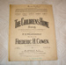 Sheet music, 'The children's home'; F. W. Weatherly (b.1829, d.1908), Morley & Co., Frederic H. Cowen; XHH.765