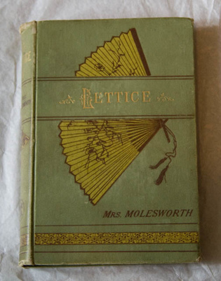Book, 'Lettice'; Mary Louise Stewart Molesworth; 1884; XHH.3216.8