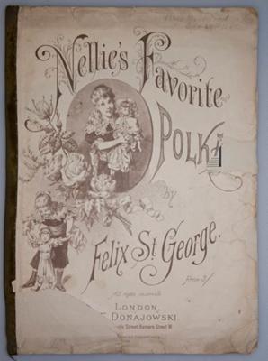 Music book, 'Nellie's favourite polka' by Felix St George; Felix St George, E. Donajowski; XHH.3304
